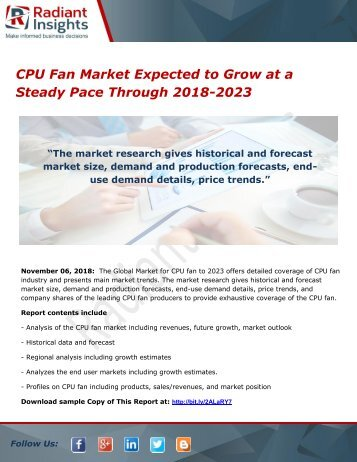 CPU Fan Market Expected to Grow at a Steady Pace Through 2018-2023