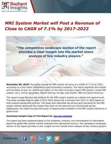 MRI System Market will Post a Revenue of Close to CAGR of 7.1% by 2017-2022