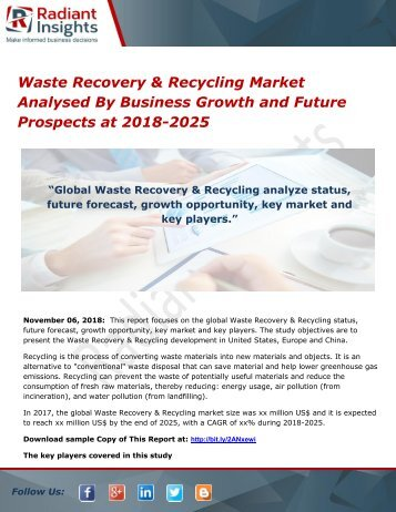 Waste Recovery & Recycling Market Analysed By Business Growth and Future Prospects at 2018-2025