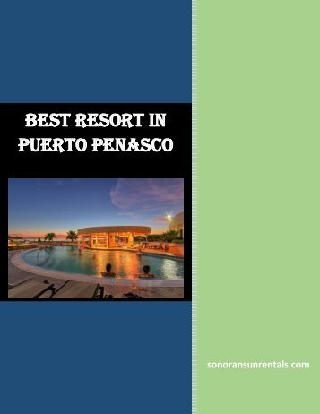 Best Resourt in Puerto Penasco