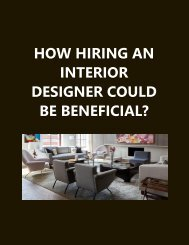 How hiring an interior designer could be beneficial
