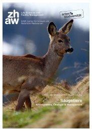 ZHAW - IUNR Institut für Umwelt und Natürliche Ressourcen - CAS Säugetiere - Artenkenntnis, Ökologie & Management