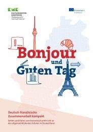 Bonjour und Guten Tag. Deutsch-französische Zusammenarbeit kompakt.