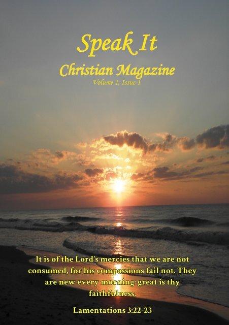 Speak It Christian Magazine Issue 1