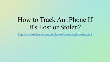 How to Track An iPhone If It's Lost or Stolen (Full Solutions)