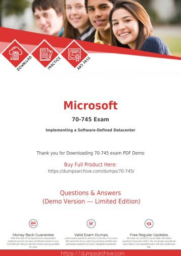 70-745 PDF Questions - Pass 70-745 Exam via DumpsArchive Microsoft 70-745 Exam Questions