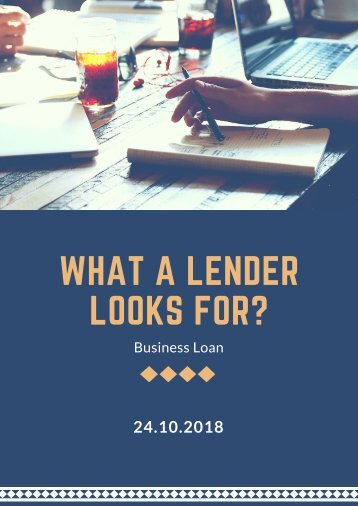 What a lender looks for