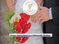 Choose Virginia Beach For A Memorable Wedding