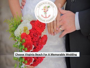 Choose Virginia Beach For A Memorable Wedding