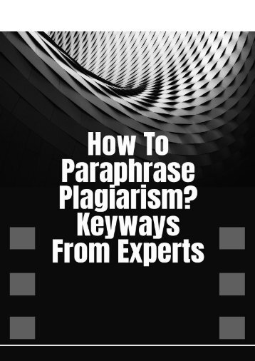 How to Paraphrase Plagiarism? Keyways from Experts