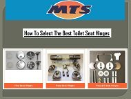 How To Select The Best Toilet Seat Hinges