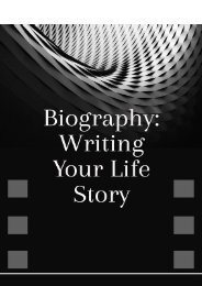 Biography: Writing Your Life Story
