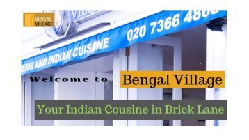 Bengal Village | Best Indian Restaurant in Brick Lane London E1