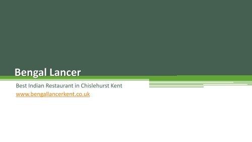 Bengal lancer | Best Indian Restaurant in Chislehurst