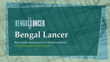 Bengal Lancer - Best Indian Restaurant in Chislehurst Kent