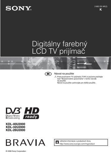 Sony KDL-26U2000 - KDL-26U2000 Mode d'emploi Slovaque