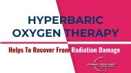 Hyperbaric Oxygen Therapy Helps To Recover From Radiation Damage