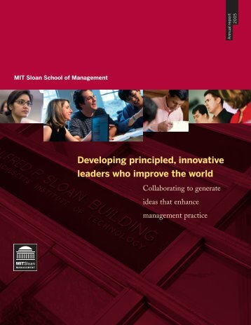 Developing principled, innovative leaders who improve the world - MIT