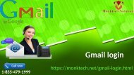 The entire of the Gmail login turbulence is solved at 1-855-479-1999
