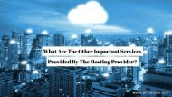 What Are The Other Important Services Provided By The Hosting Provider?