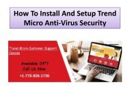 How To Install And Setup Trend Micro Anti-Virus Security
