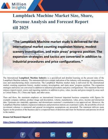 Lampblack Machine Market Size, Share, Revenue Analysis and Forecast Report till 2025