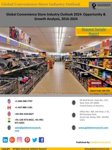 Convenience Store Industry Staistics, Sales Data,Market Share & Trends 2016-2024