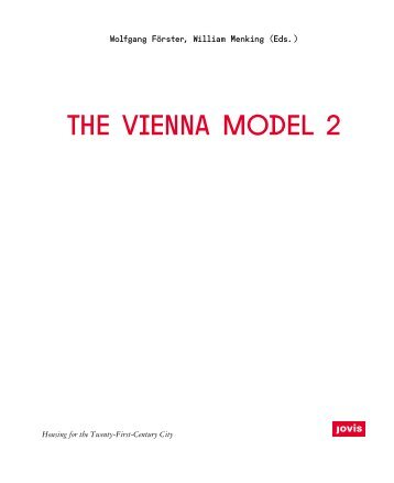 The Vienna Model 2 – Housing for the City of the 21st Century