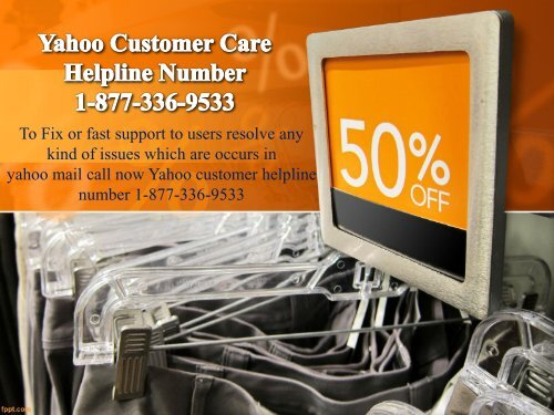 Yahoo Customer Care Helpline Number 1-877-336-9533