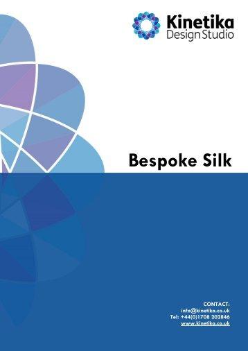 Bespoke Silk Commissions