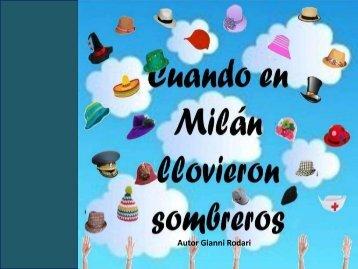 CUANDO EN MILÁN LLOVIERON SOMBREROS