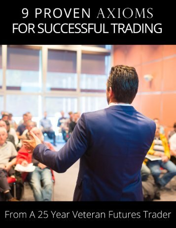 9 Proven Axioms for Successful Trading