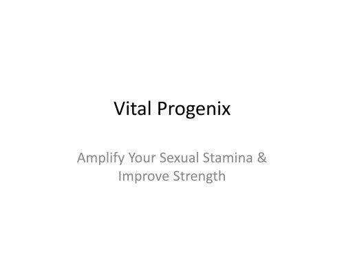 Vital Progenix : Boost Libido & Perform Sexual Activities