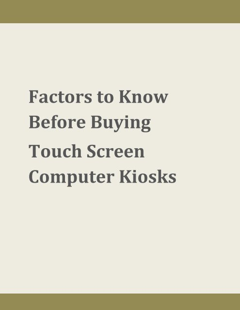 Factors to Know Before Buying Touch Screen Computer Kiosks