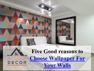 Get The Best Wallpaper For Your Home Decor
