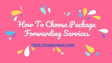 How To Choose Package Forwarding Services