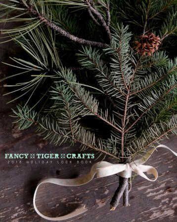 Fancy Tiger Crafts 2018 Holiday Look Book