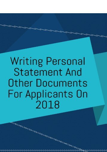 Writing Personal Statement And Other Documents For Applicants On 2018