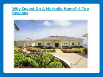 Why Invest On A Marbella Home? 4 Top Reasons - Butterfly Residental