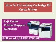 How To Fix Leaking Cartridge Of Xerox Printer