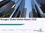 Biologics Global Market Report 2018