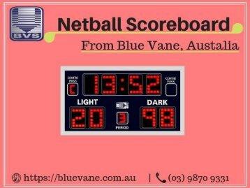 Shop now Netball Scoreboard at a low cost Price - Blue Vane