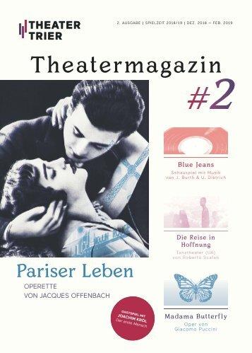 Theater Trier: Theatermagazin  - 2. Ausgabe - Spielzeit 2018/19