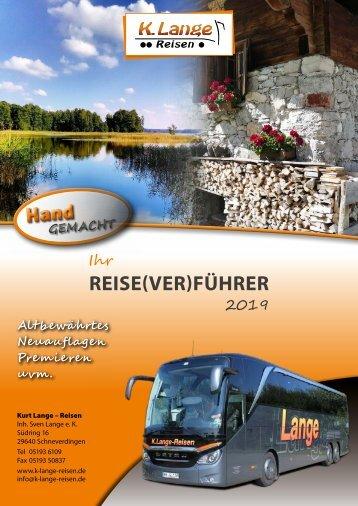 Kurt Lange Reisen - Busreisen 2019