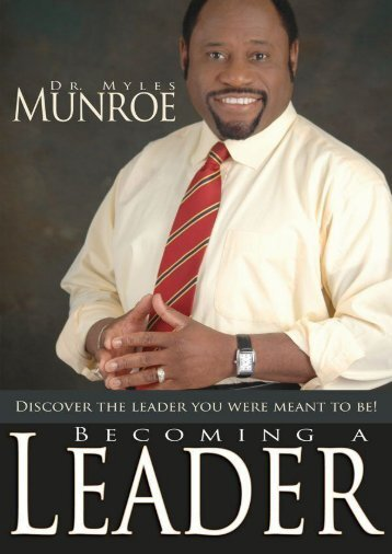 Becoming A Leader - Myles Munroe