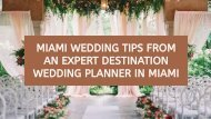 Miami Wedding Tips from an Expert Destination Wedding Planner in Miami-compressed