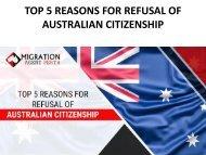 Top 5 Reasons For Refusal Of Australian Citizenship