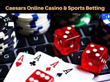 Caesars Online Casino & Sports Betting
