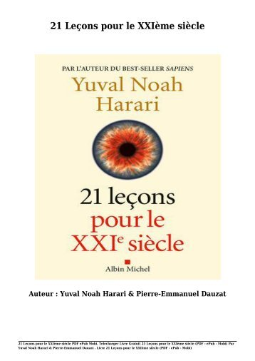 Telecharger Livre Gratuit 21 Leçons pour le XXIème siècle (PDF - ePub - Mobi) Par Yuval Noah Harari & Pierre-Emmanuel Dauzat