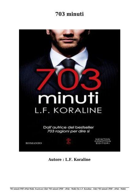 Scaricare Libri 703 minuti Gratis Di L.F. Koraline